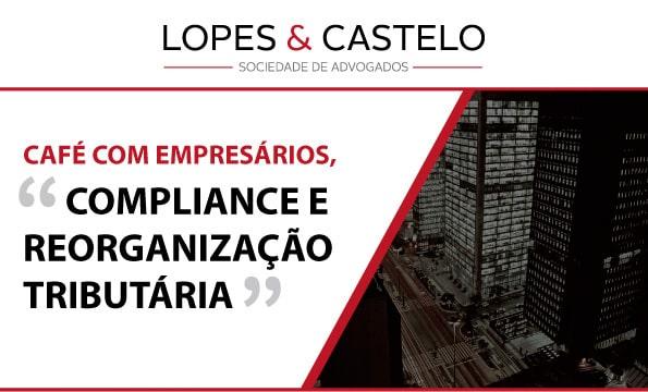 Café com empresários Lopes e Castelo