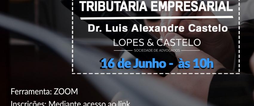 Webinar ABEAÇO – Gestão Preventiva e a Reorganização Tributária Empresarial – Dia 16.06 às 10hs