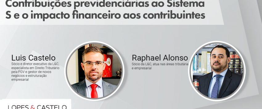 """Bate-papo tributário – Ilegalidade das Contribuições ao Sistema """"S"""""""