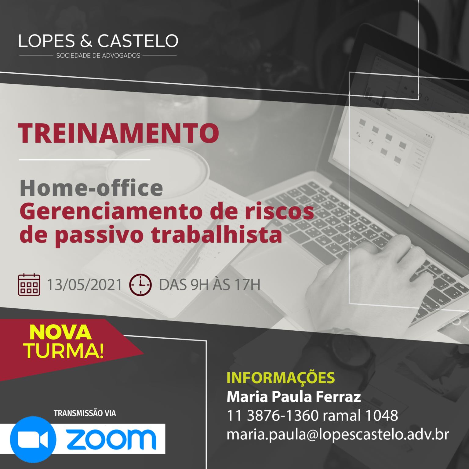 Dia 13/05/2021 – Treinamento: Home-Office – Gerenciamento de riscos de passivo trabalhista