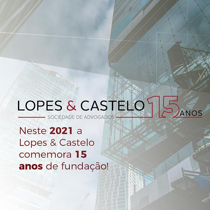 LOPES & CASTELO – 15 ANOS