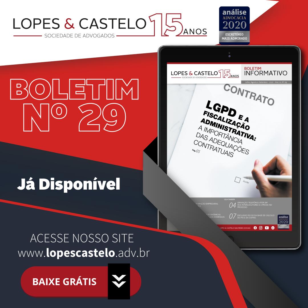 Boletim Informativo 29 – Lopes & Castelo